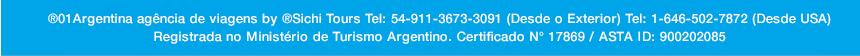 01Argentina Agência de Viagens: Tel: 54-911-3673-3091 (Desde o Exterior) Tel: 1-646-502-7872 (Desde USA) <br>  Registrada no Minist&eacute;rio de Turismo Uruguaio.  Certificado: N&deg; 1175  | ASTA ID: 900202085   &copy;01argentina.com &copy;01argentina.travel